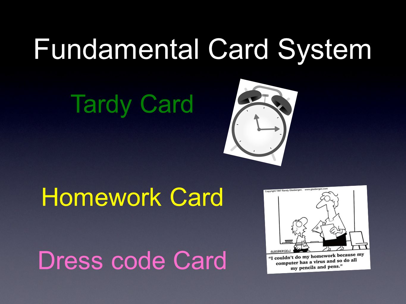 Fundamental Card System Tardy Card Homework Card Dress code Card