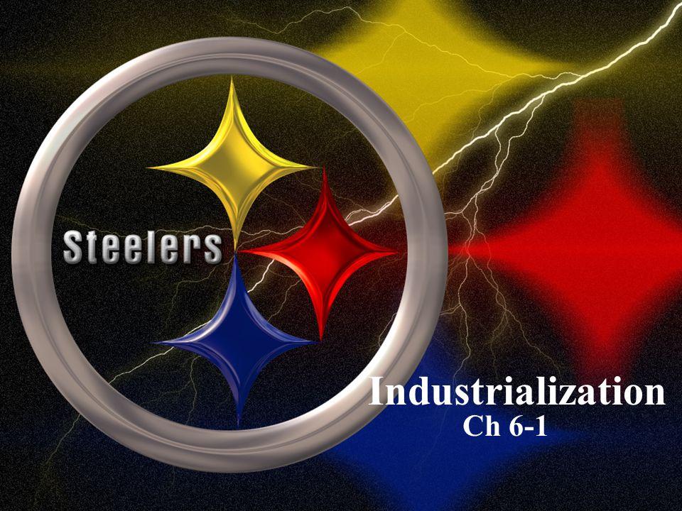 Industrialization Ch 6-1