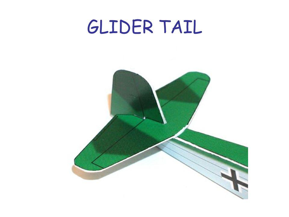 GLIDER TAIL