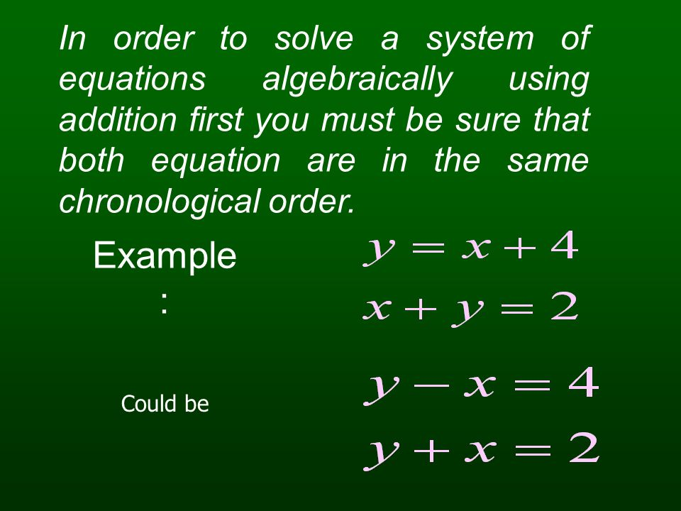 Check by substitute answers to equations: