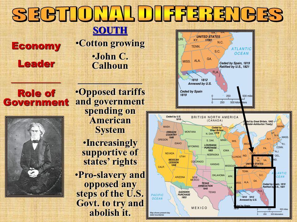 SOUTH Cotton growingCotton growing John C.CalhounJohn C.