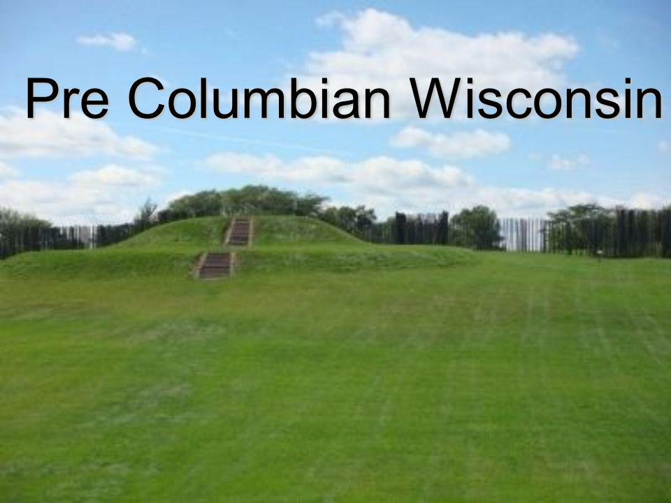 Pre Columbian Wisconsin