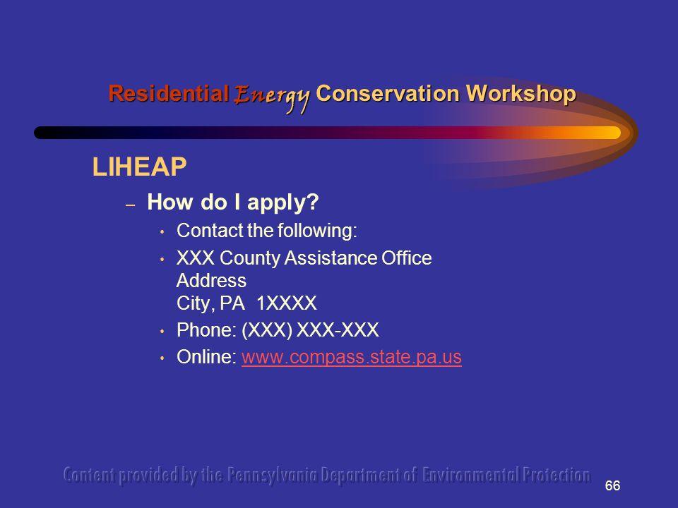 66 LIHEAP – How do I apply.