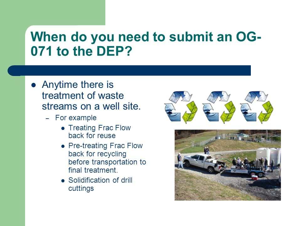 When do you need to submit an OG- 071 to the DEP.