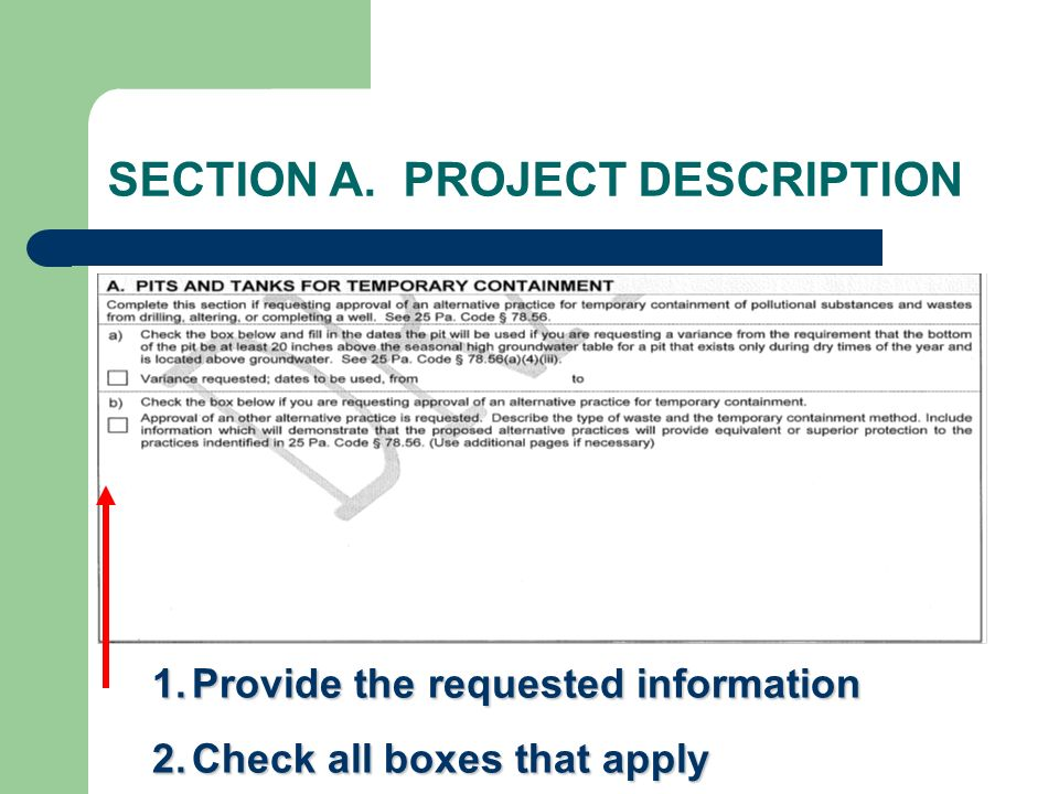 SECTION A. PROJECT DESCRIPTION 1.Provide the requested information 2.Check all boxes that apply