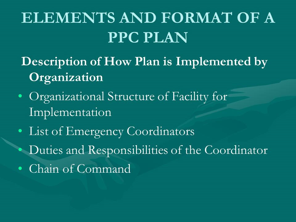 ELEMENTS AND FORMAT OF A PPC PLAN Description of How Plan is Implemented by Organization Organizational Structure of Facility for Implementation List