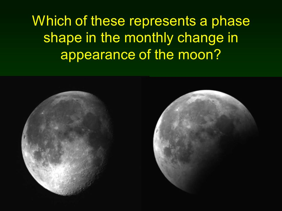 Which of these represents a phase shape in the monthly change in appearance of the moon?