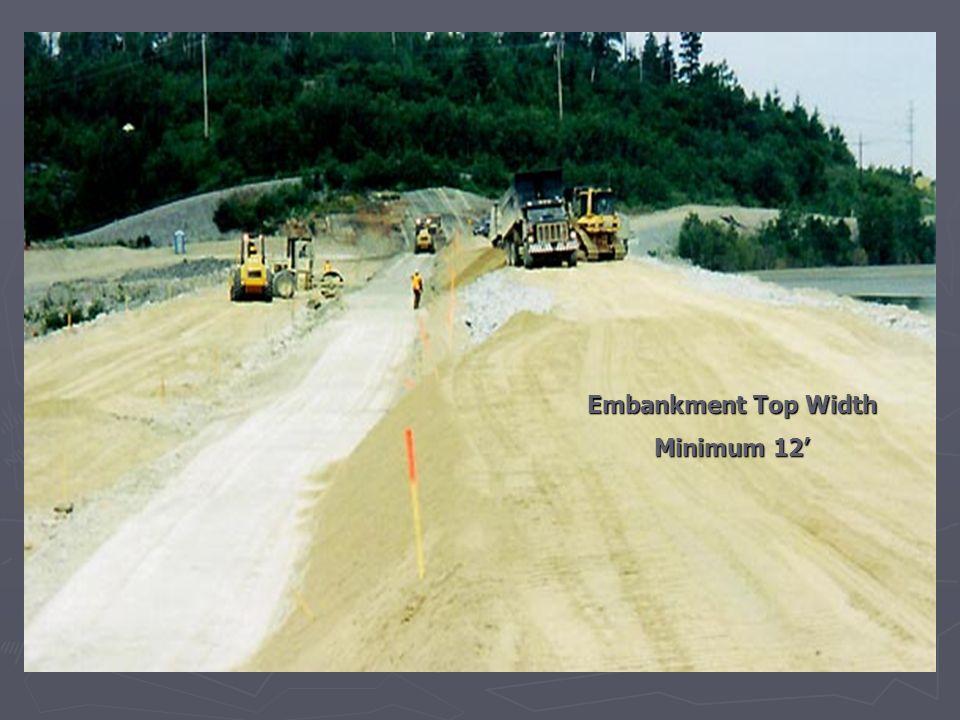 Embankment Top Width Minimum 12