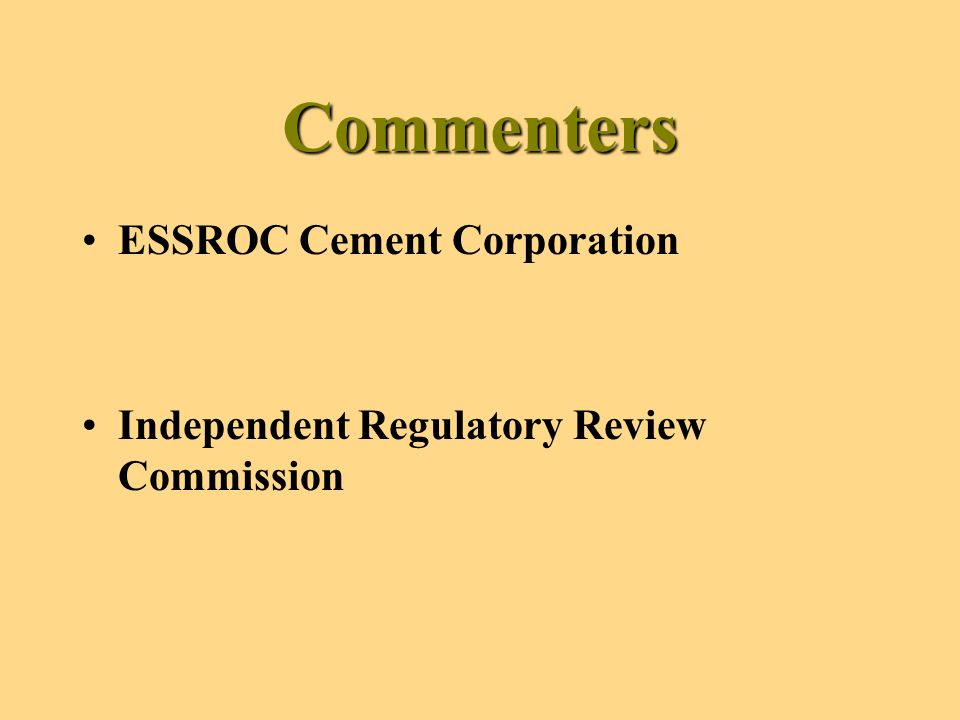 Commenters ESSROC Cement Corporation Independent Regulatory Review Commission