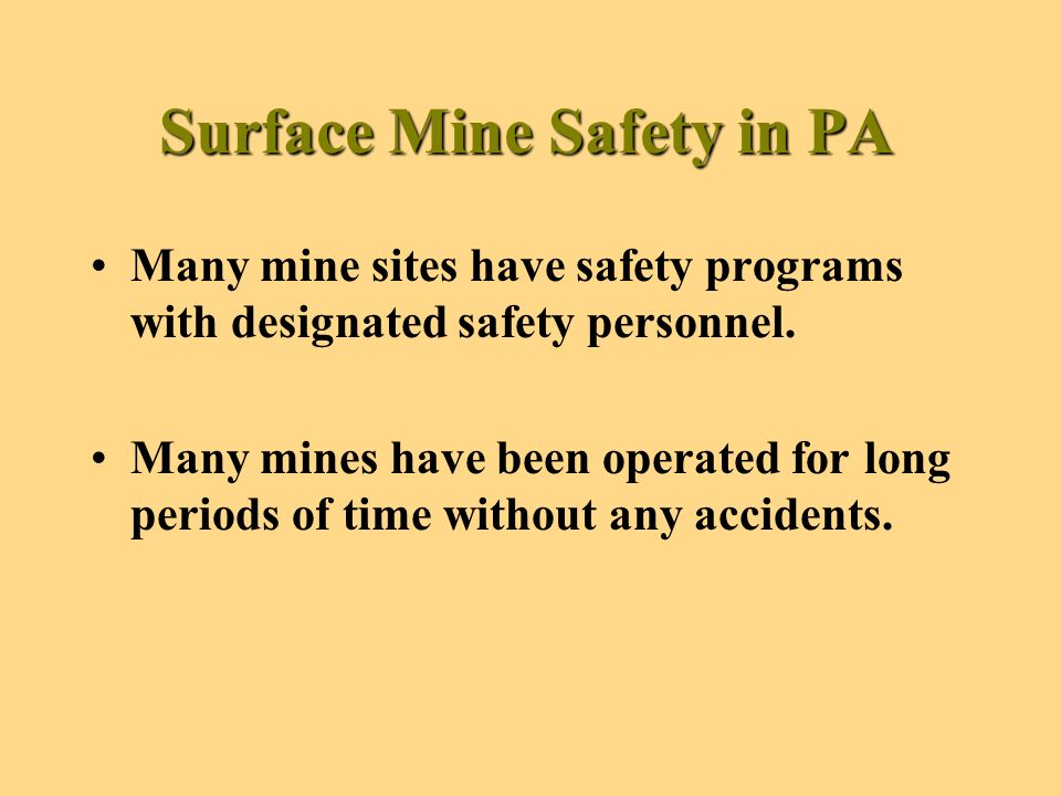 The Department is Adopting MSHA Regulations Regarding General fire protection Auger mining Loading and haulage Miscellaneous items such as: general emergency communication, smoking prohibition, protective clothing, daily inspections, and accident reporting.
