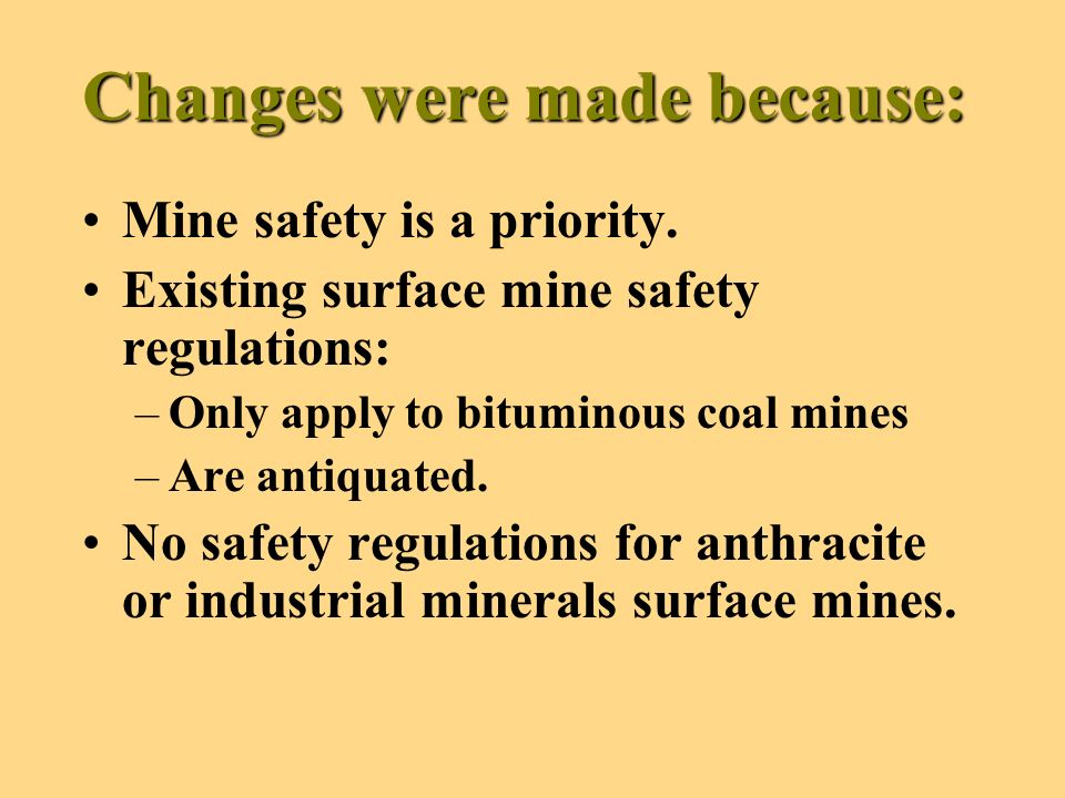 Revisions to Chapter 209 Delete the existing provisions and adopt new standards for coal and industrial mineral surface mines.