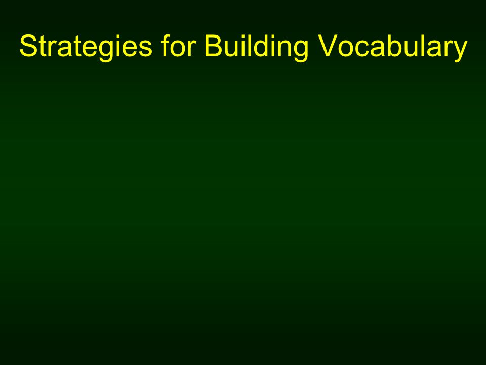 Strategies for Building Vocabulary