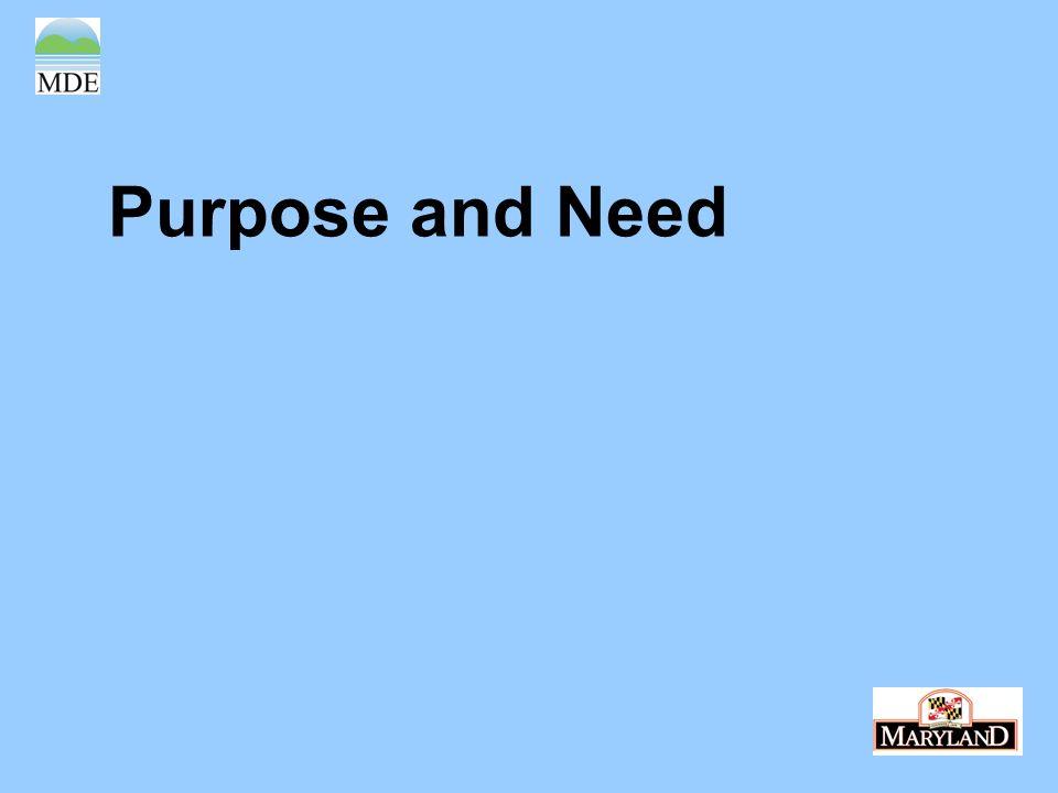 Purpose and Need