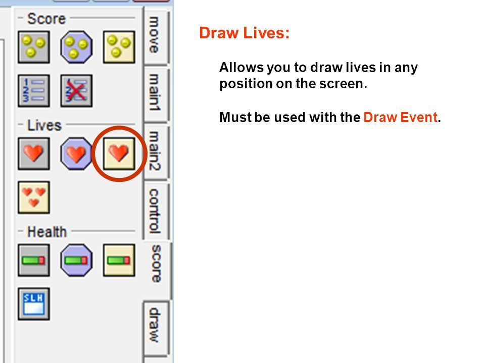 Draw Lives: Allows you to draw lives in any position on the screen.