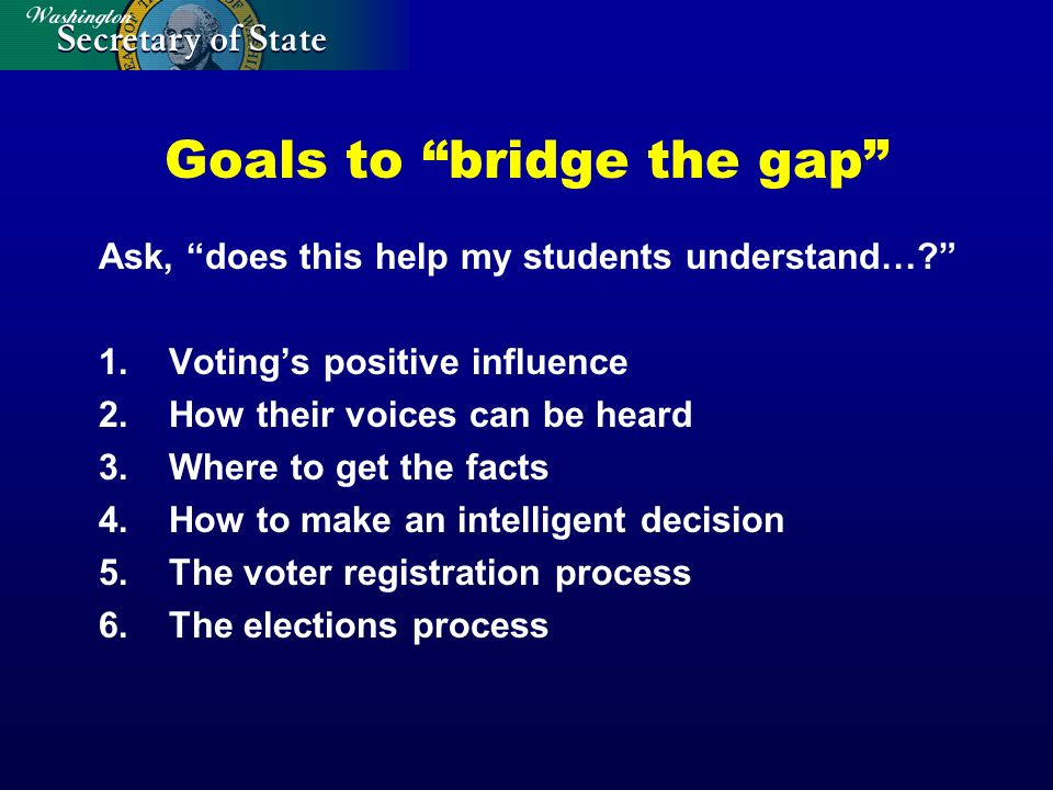 Goals to bridge the gap Ask, does this help my students understand….