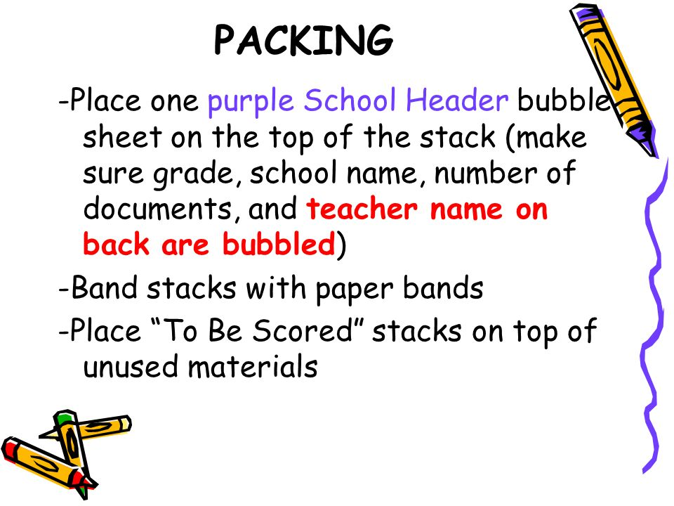 PACKING - Prepare a blue Student ID Header -Place blue Student ID Headers on the FRONT (colorful side) of each students test book with black timing marks on the side of each document facing right