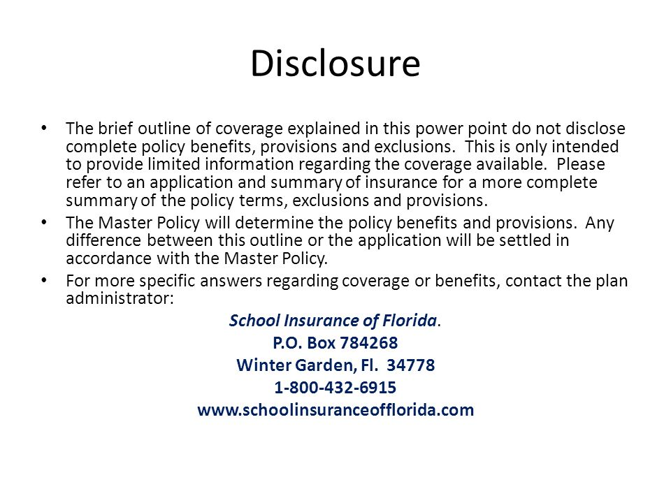 Disclosure The brief outline of coverage explained in this power point do not disclose complete policy benefits, provisions and exclusions. This is on
