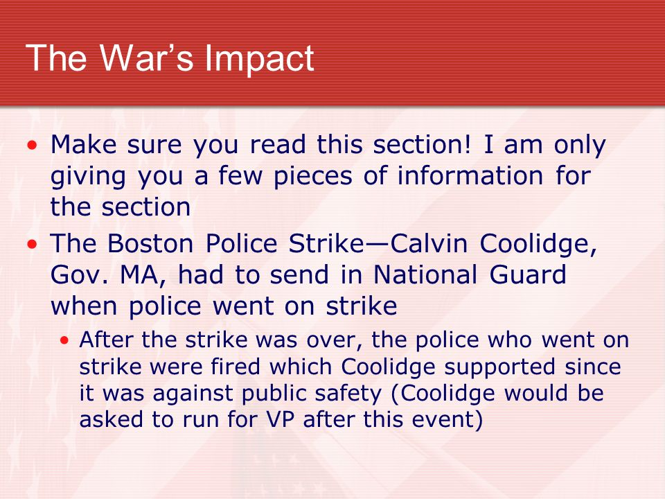 The Wars Impact Make sure you read this section.