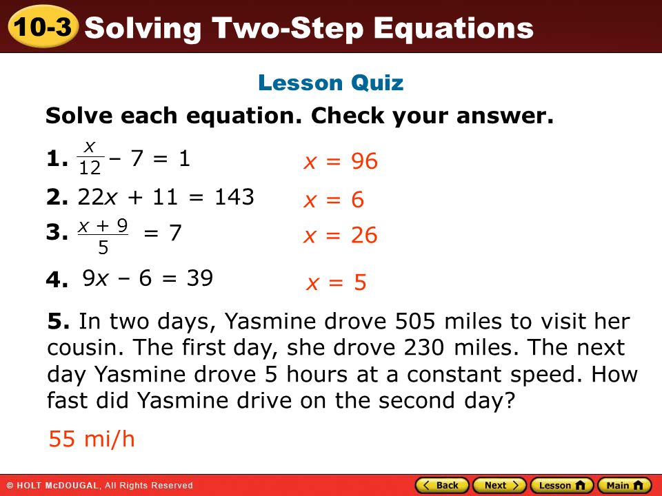 10-3 Solving Two-Step Equations Lesson Quiz Solve each equation.