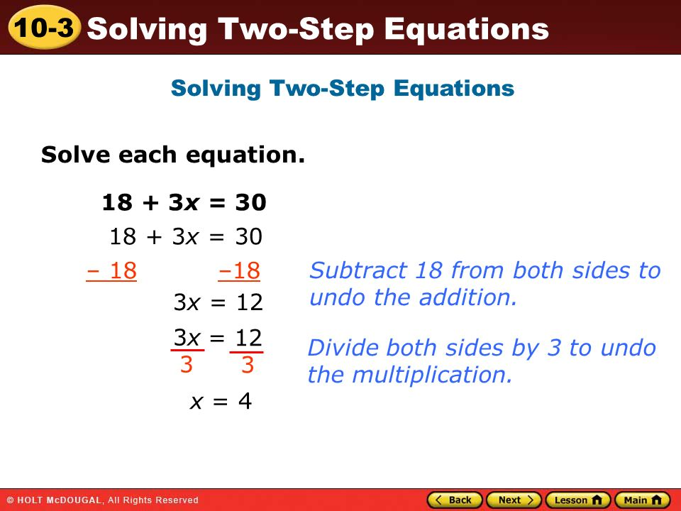 10-3 Solving Two-Step Equations Solve each equation.