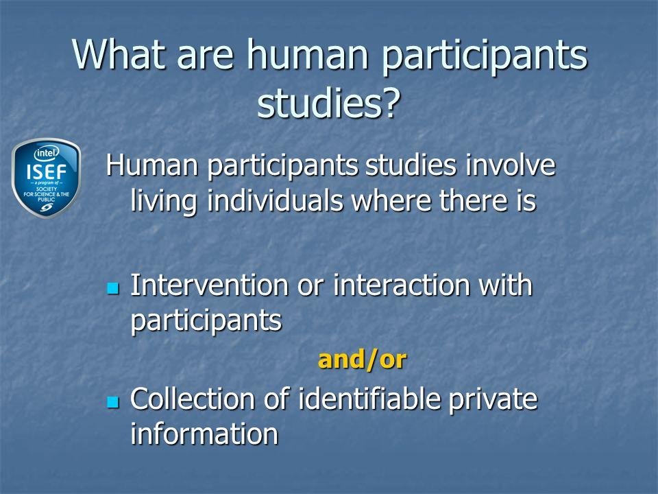 What are human participants studies.