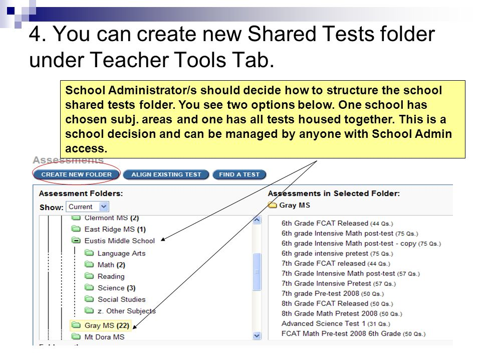 4. You can create new Shared Tests folder under Teacher Tools Tab.