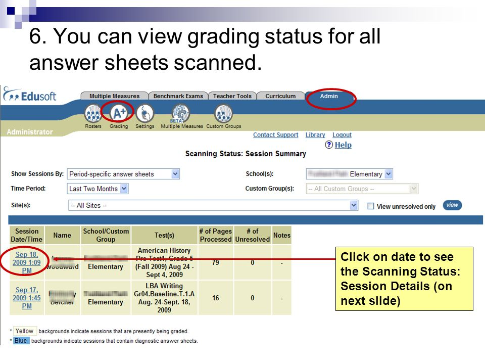 6. You can view grading status for all answer sheets scanned.