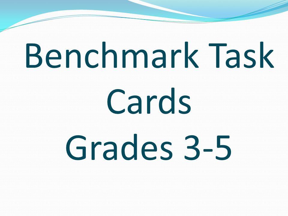 Benchmark Task Cards Grades 3-5