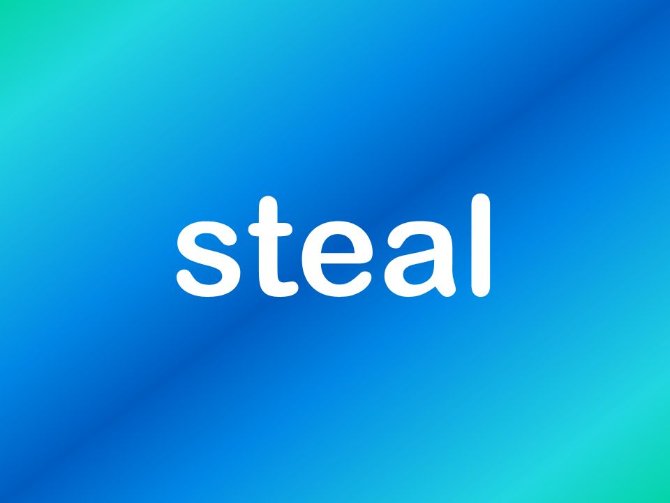 steal