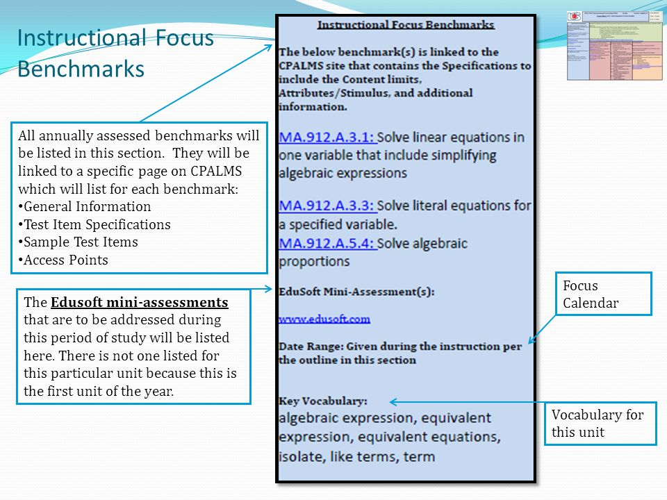 Instructional Focus Benchmarks All annually assessed benchmarks will be listed in this section. They will be linked to a specific page on CPALMS which