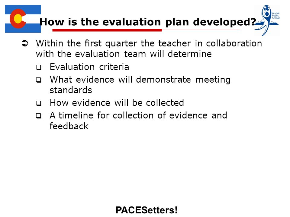 PACESetters. How is the evaluation plan developed.