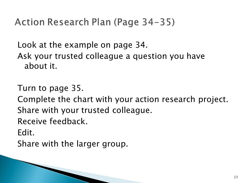 Look at the example on page 34. Ask your trusted colleague a question you have about it.