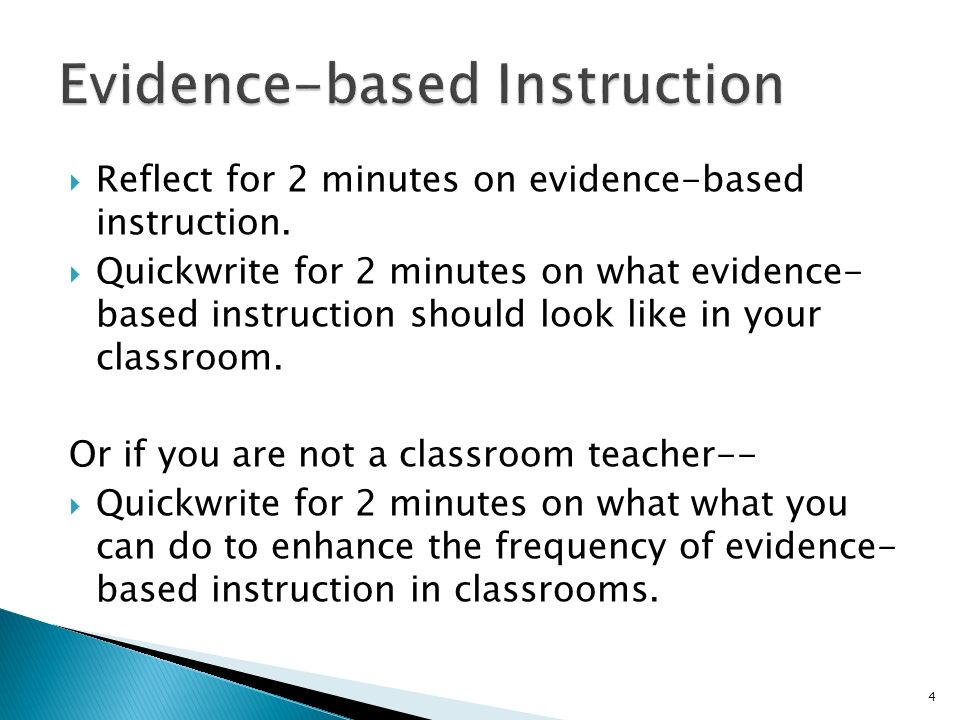 Reflect for 2 minutes on evidence-based instruction.