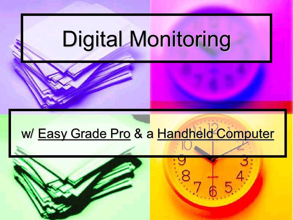 Digital Monitoring w/ Easy Grade Pro & a Handheld Computer