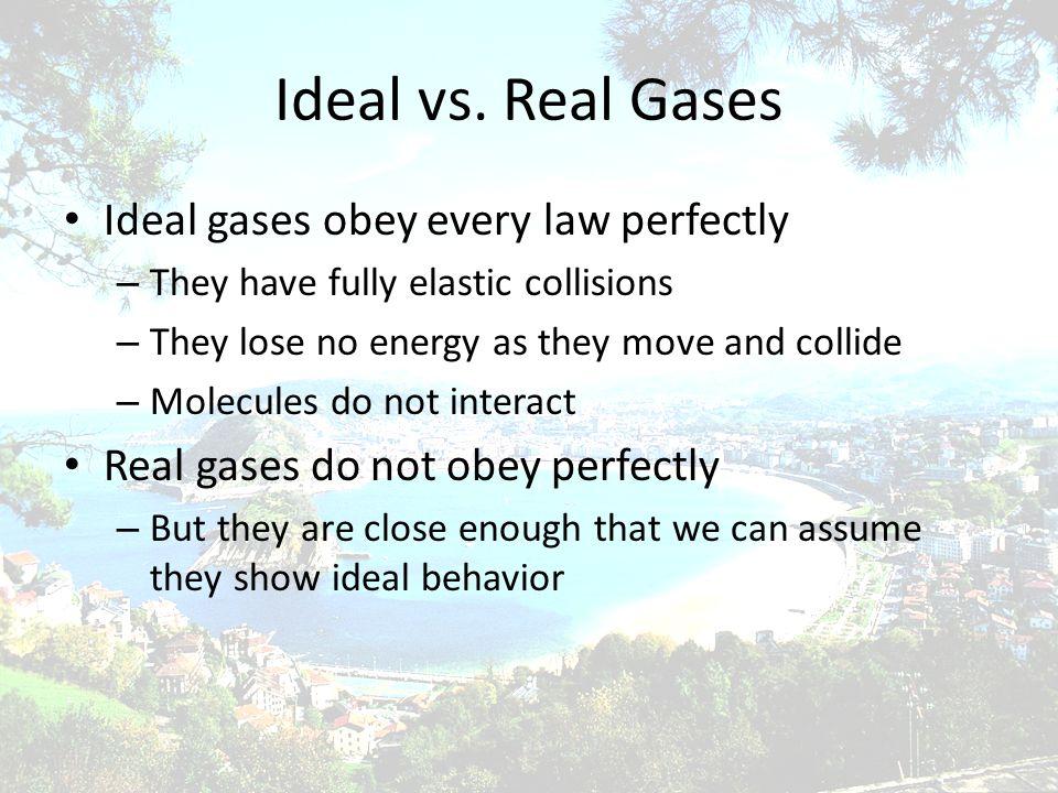 Ideal vs.