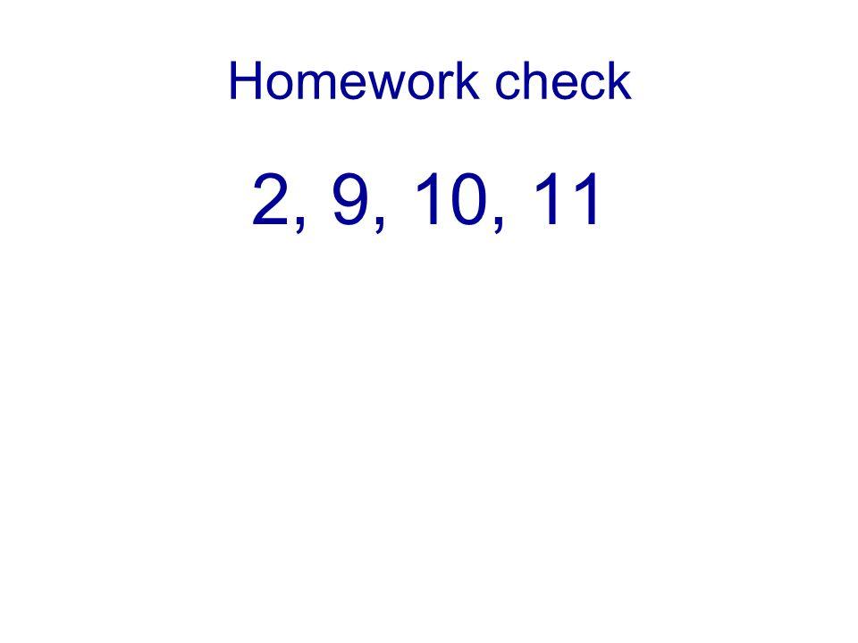 Homework check 2, 9, 10, 11