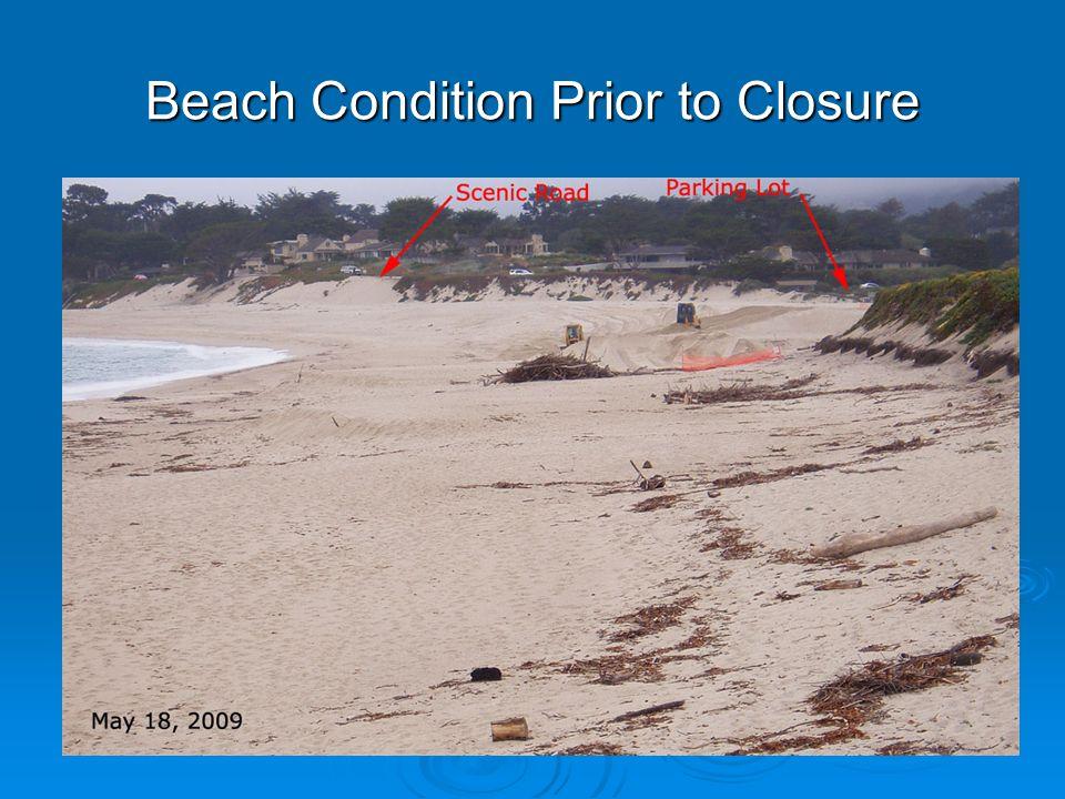 Beach Condition Prior to Closure