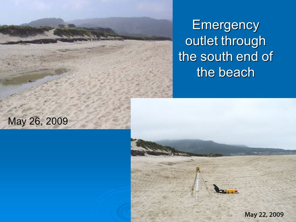 Emergency outlet through the south end of the beach May 26, 2009