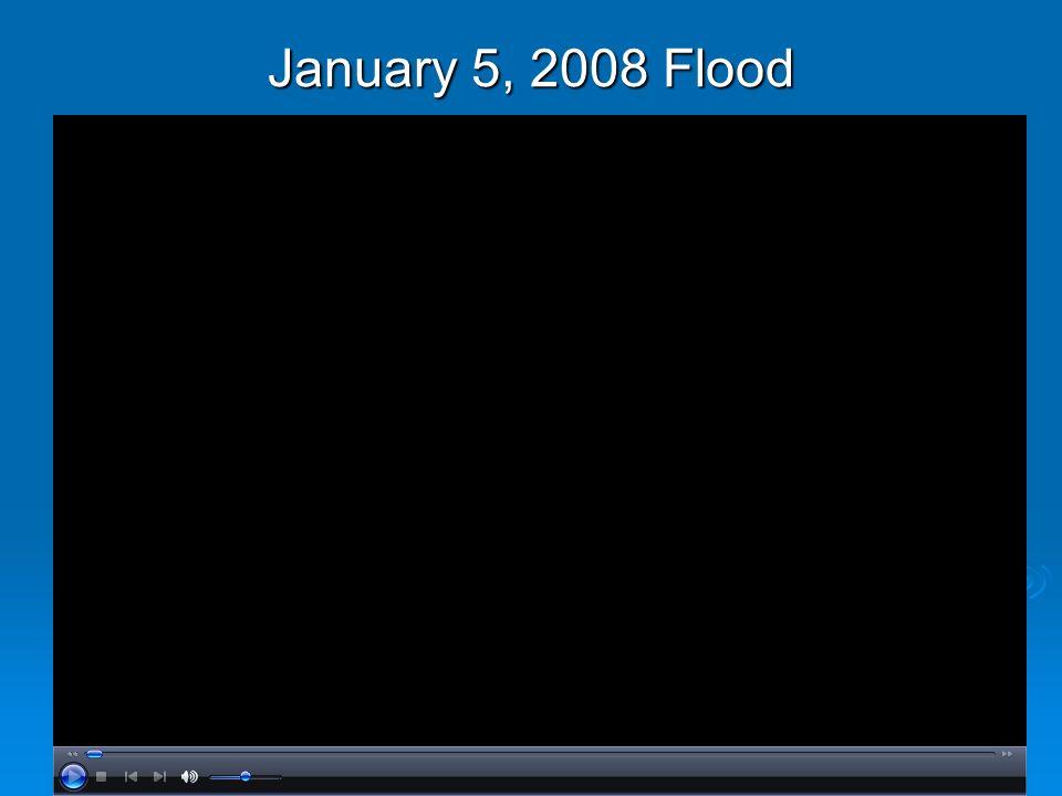 January 5, 2008 Flood
