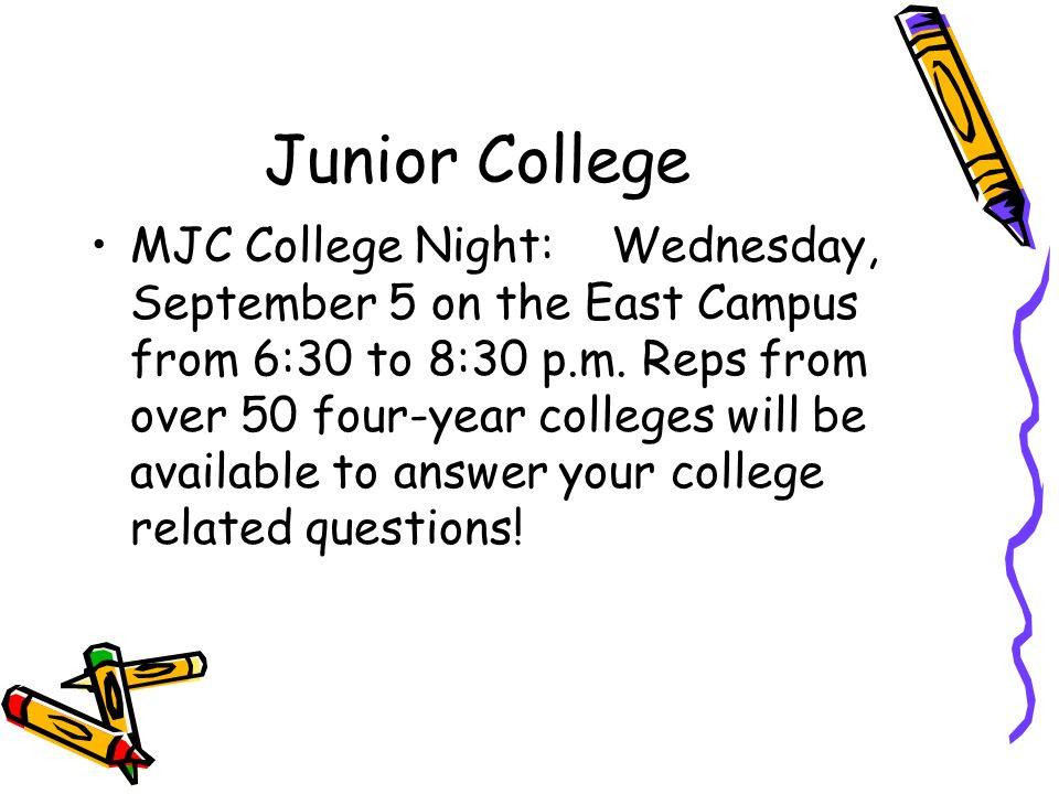 Junior College MJC College Night: Wednesday, September 5 on the East Campus from 6:30 to 8:30 p.m.