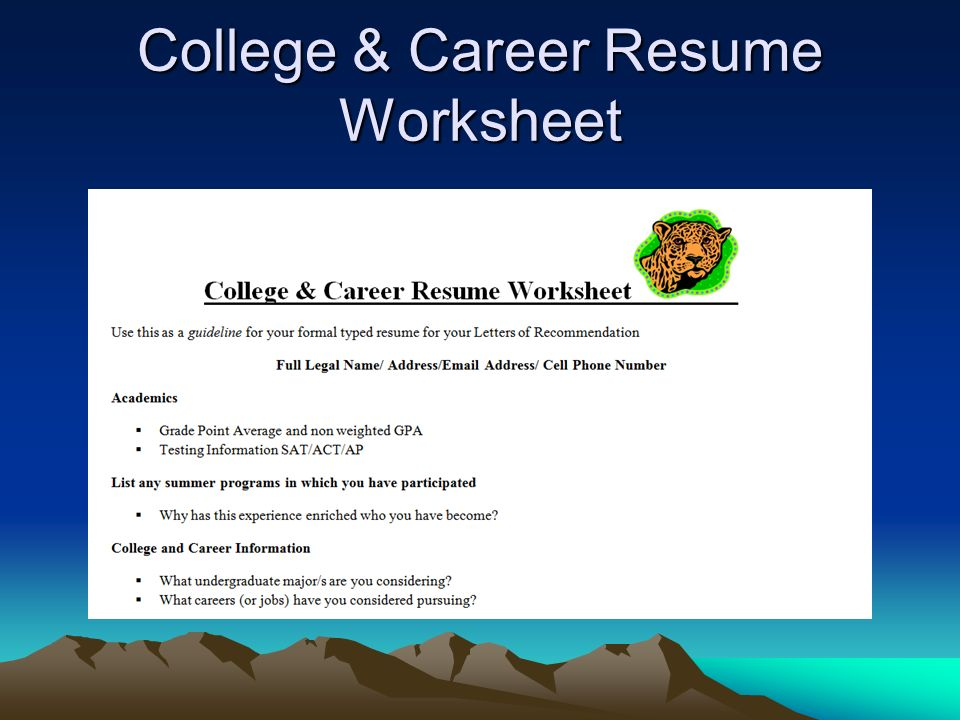 College & Career Resume Worksheet