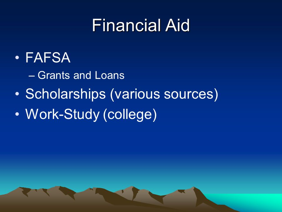 Financial Aid - Grants Pell grants (federal) Cal Grants (state) –Social security number needed –We file electronically