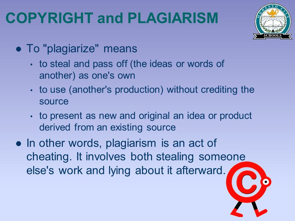COPYRIGHT and PLAGIARISM To