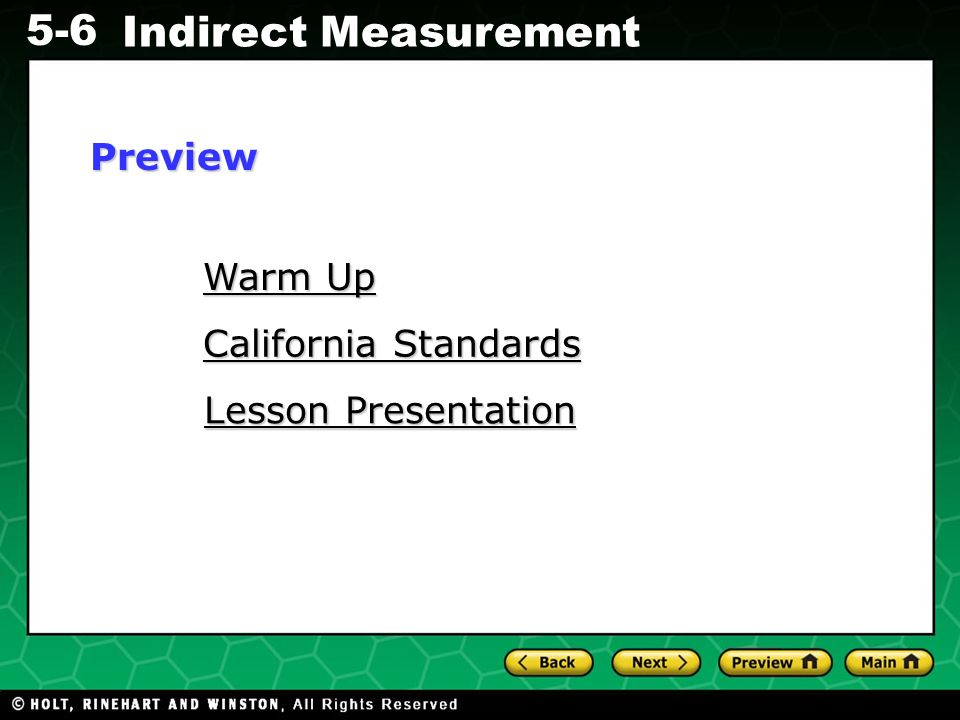 Evaluating Algebraic Expressions 5-6 Indirect Measurement Warm Up Warm Up California Standards California Standards Lesson Presentation Lesson Present