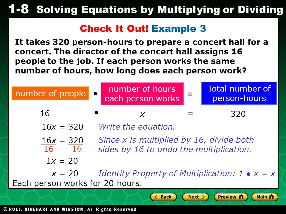 Evaluating Algebraic Expressions 1-8 Solving Equations by Multiplying or Dividing Check It Out.