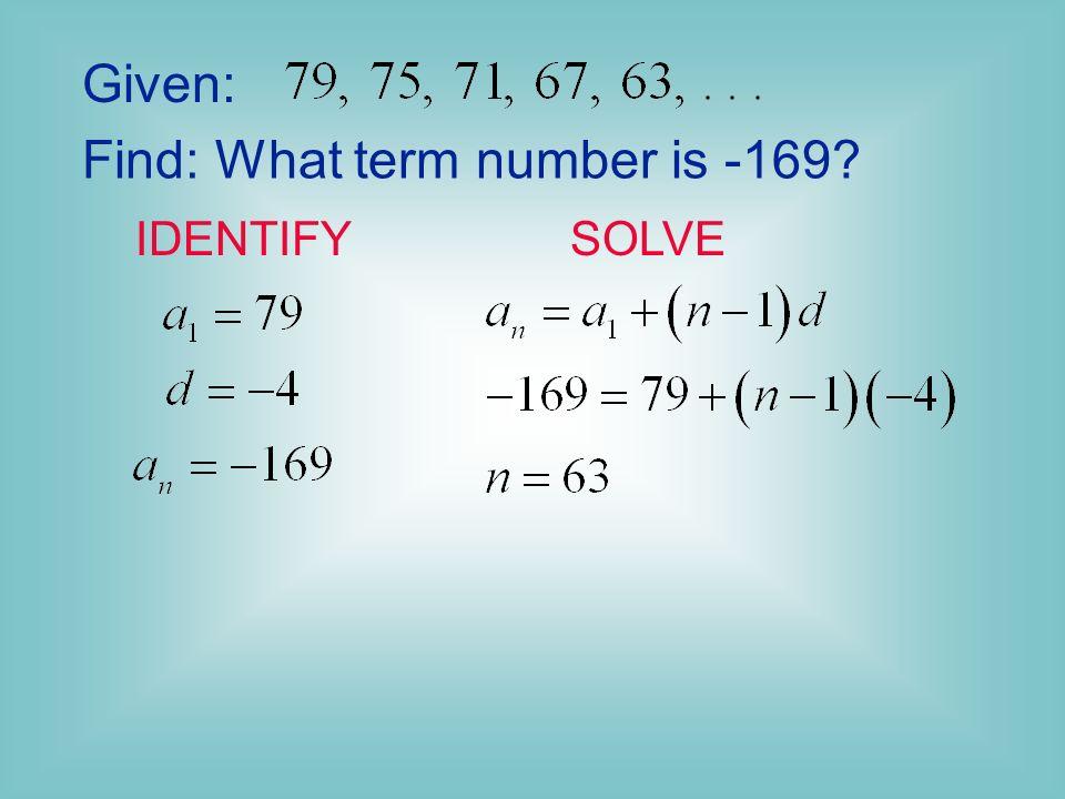 Given: Find: IDENTIFYSOLVE