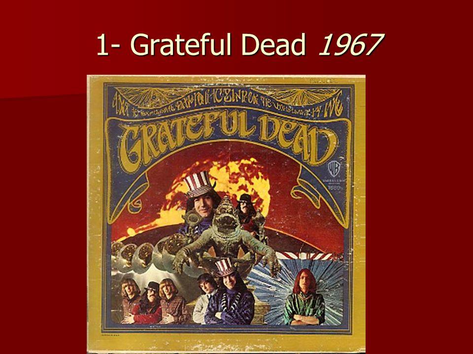 1- Grateful Dead 1967