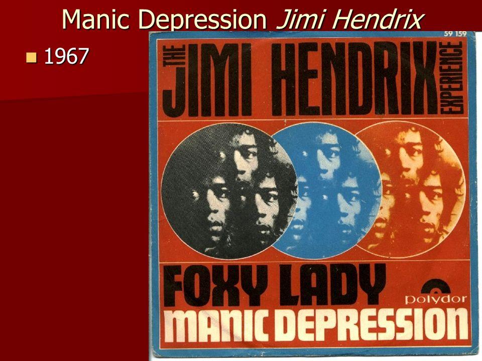 Manic Depression Jimi Hendrix 1967 1967