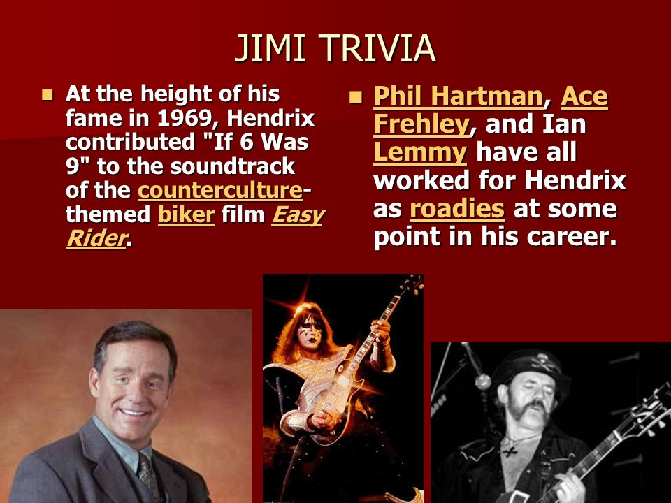 JIMI TRIVIA At the height of his fame in 1969, Hendrix contributed