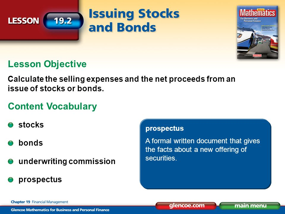 Lesson Objective Calculate the selling expenses and the net proceeds from an issue of stocks or bonds.